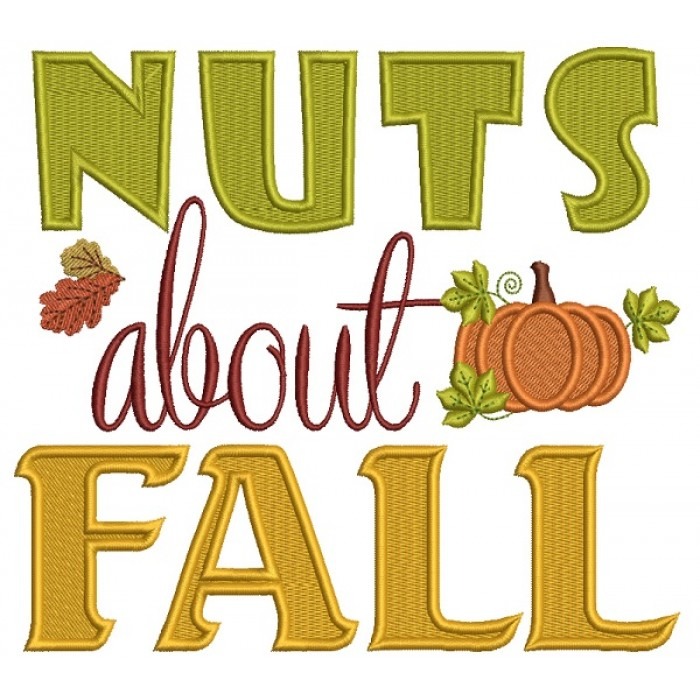 Nuts About Fall With Pumpkin Filled Machine Embroidery Design Digitized Pattern