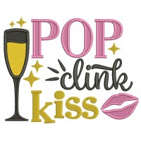 Pop Clink Kiss New Year Applique Machine Embroidery Design Digitized Pattern