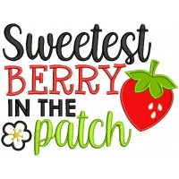 Sweetest Berry In The Patch Applique Machine Embroidery Design Digitized Pattern