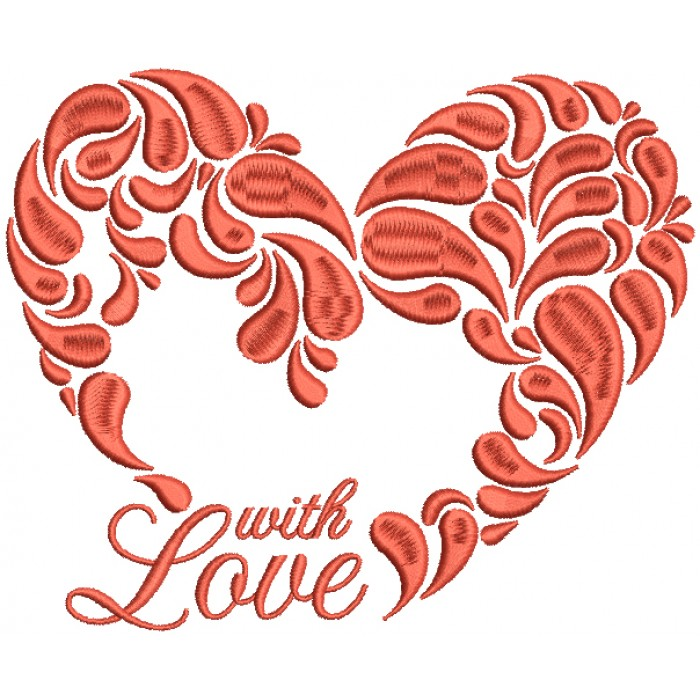 With Love Heart Filled Machine Embroidery Design Digitized Pattern