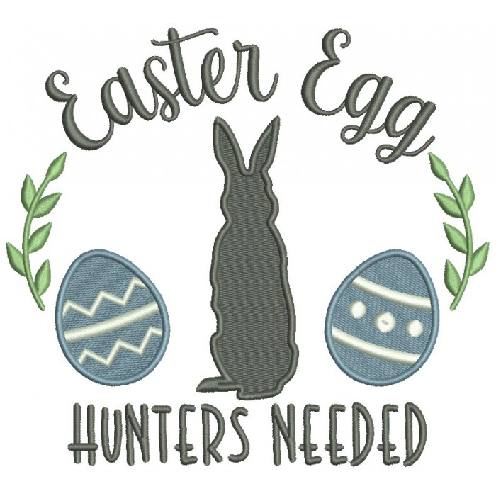 Easter Egg Hunters Needed Filled Machine Embroidery Design Digitized Pattern