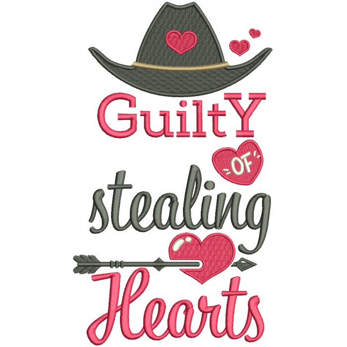 Guilty Of Stealing Hearts Cowboy Hat Filled Valentine's Day Machine Embroidery Design Digitized Pattern