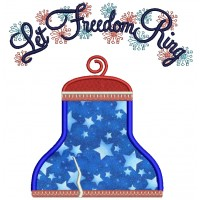 Let Freedom Ring Bell Applique Machine Embroidery Design Digitized Pattern