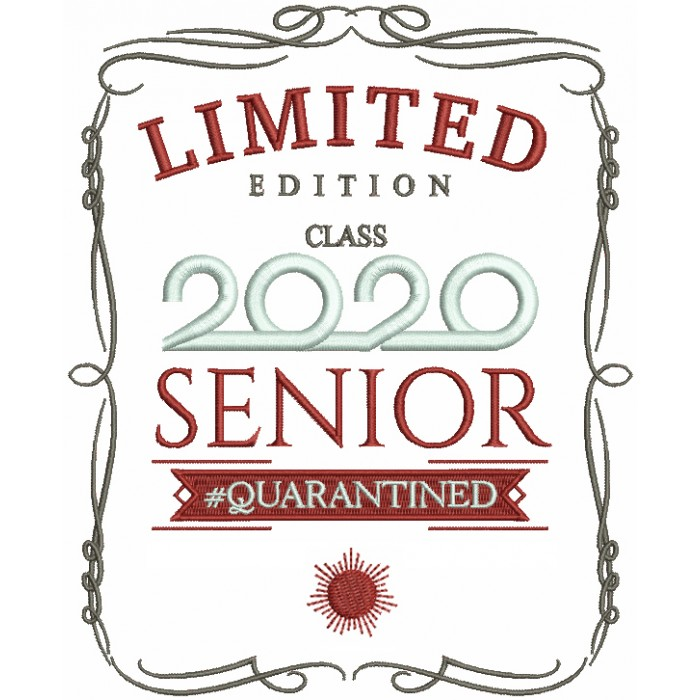 Limited Edition Class 2020 Senior Guaranteed Filled Machine Embroidery Design Digitized Pattern