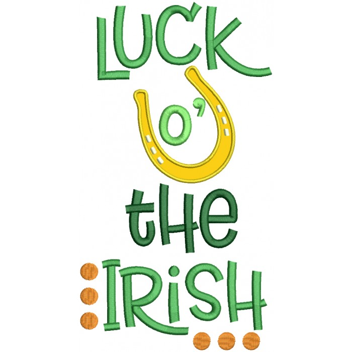 Luck Of The Irish Horseshoe St. Patrick's Day Applique Machine Embroidery Design Digitized Pattern