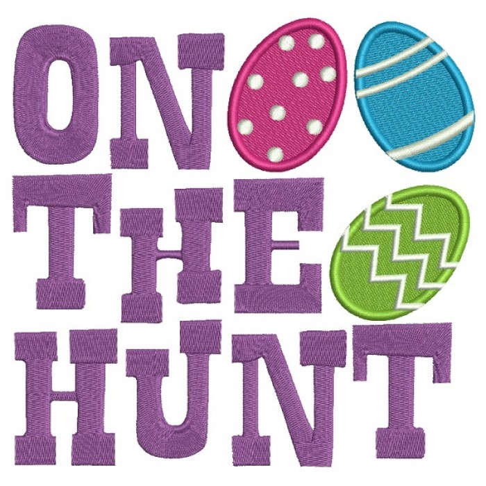 One The Hunt Easter Eggs Filled Machine Embroidery Design Digitized Pattern