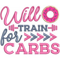 Will Train For Carbs Applique Machine Embroidery Design Digitized Pattern