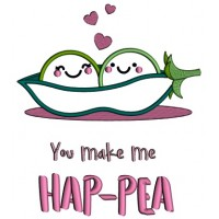 You Make Me HAP-PEA Two Peas In The Pod Applique Machine Embroidery Design Digitized Pattern