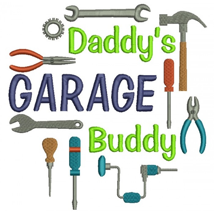 Daddy's Garage Buddy Tools Filled Machine Embroidery Design Digitized Pattern