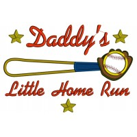 Daddy's Little Home Run Baseball Applique Machine Embroidery Design Digitized Pattern