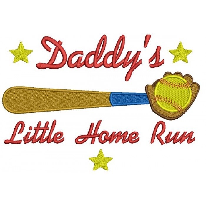 Daddy's Little Home Run Baseball Filled Machine Embroidery Design Digitized Pattern