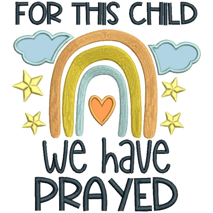 For This Child We Have Prayed Religious Applique Machine Embroidery Design Digitized Pattern