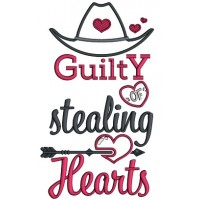 Guilty Of Stealing Hearts Cowboy Hat Applique Valentine's Day Machine Embroidery Design Digitized Pattern