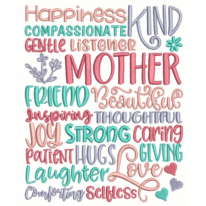 Happiness Kind Compassionate Gentle Listener Mother Filled Machine Embroidery Design Digitized Pattern