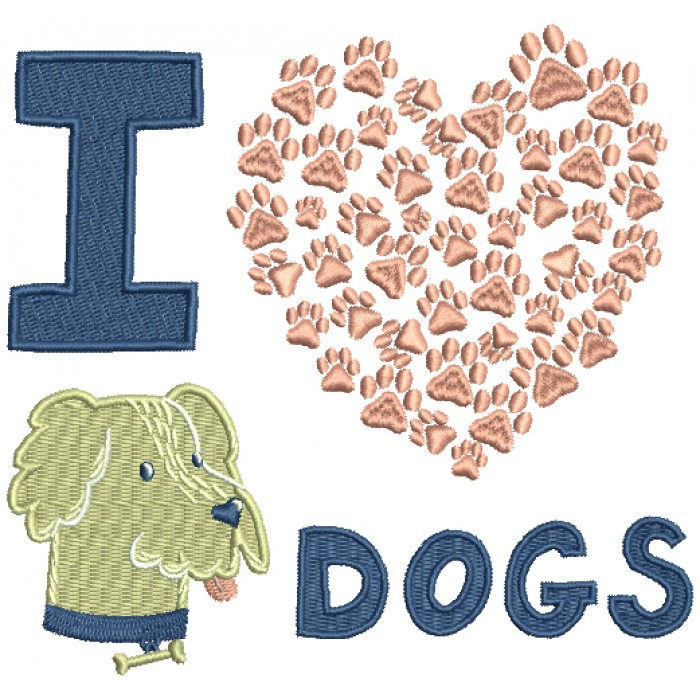 I Love Dogs Filled Machine Embroidery Design Digitized Pattern