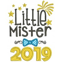 Little Mister 2019 Happy New Year Applique Machine Embroidery Design Digitized Pattern