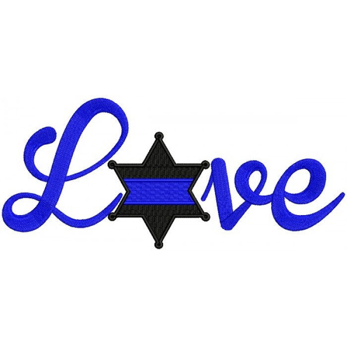 Love Sheriff Badge Police Filled Machine Embroidery Design Digitized