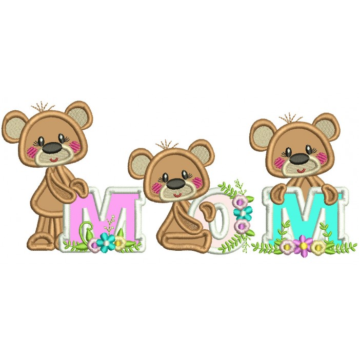 MOM Three Baby Bears Applique Machine Embroidery Design Digitized Pattern