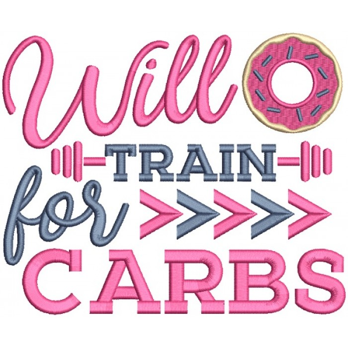Will Train For Carbs Filled Machine Embroidery Design Digitized Pattern