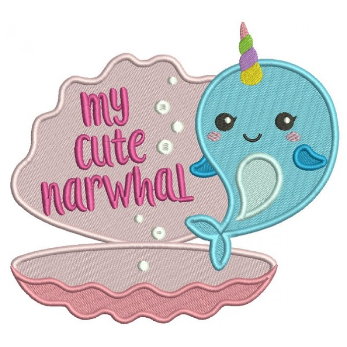 My Cute Narwhal Unicorn Whale Filled Machine Embroidery Design Digitized Pattern