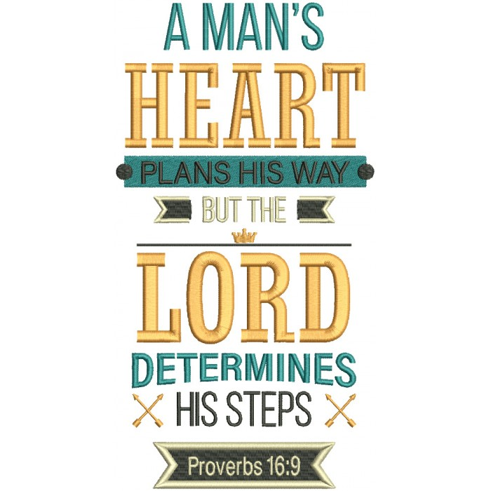 A Man's Heart Plans His Way But The LORD Determines His Steps Proverbs 16-9 Bible Verse Religious Filled Machine Embroidery Design Digitized Pattern