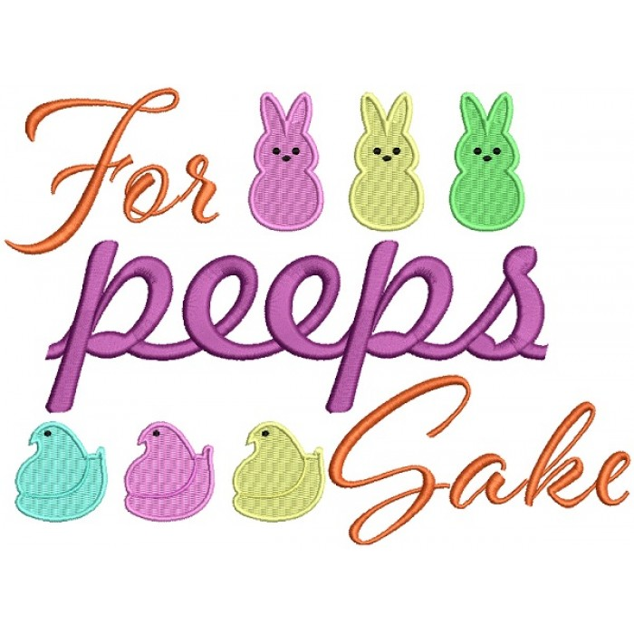 For Peeps Sake Easter Bunnies Filled Machine Embroidery Design Digitized Pattern