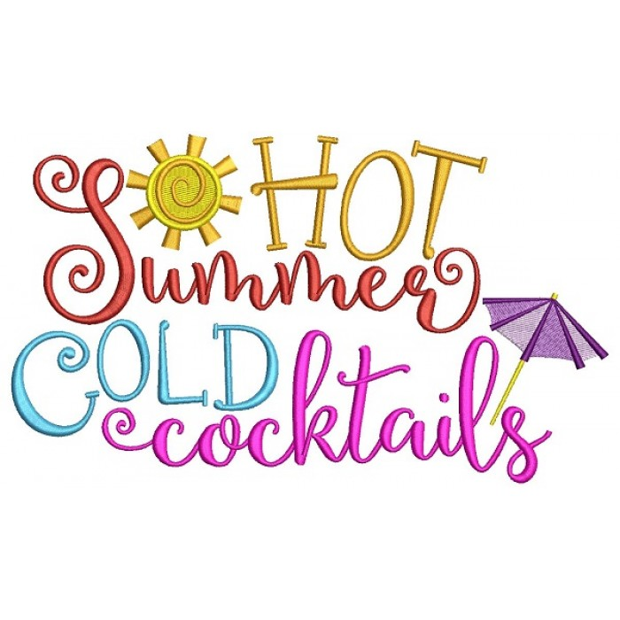 Hot Summer Cold Cocktails Filled Machine Embroidery Design Digitized Pattern