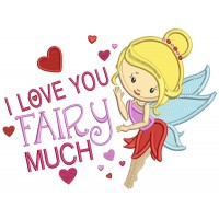 I Love You Fairy Much Applique Machine Embroidery Design Digitized Pattern