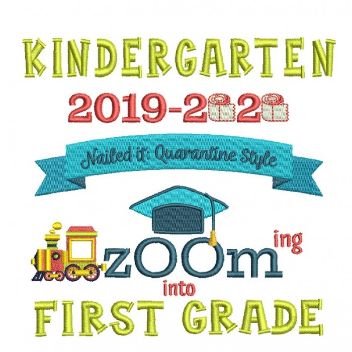 Kindergarten 2019-2020 Zooming Into First Grade Filled Machine Embroidery Digitized Design Pattern