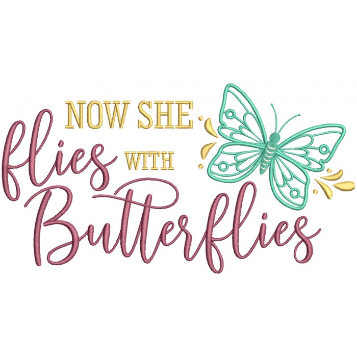 Now She Flies With Butterflies Filled Machine Embroidery Design Digitized Pattern