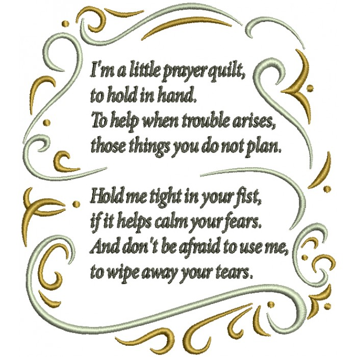 Ornamental I'm A Little Prayer Quilt To Hold In Hand To Help When Trouble Arises Those Things You Do Not Plan Filled Machine Embroidery Design Digitized Pattern