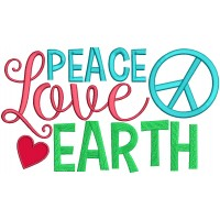Peace Love Earth With Heart Applique Machine Embroidery Design Digitized Pattern