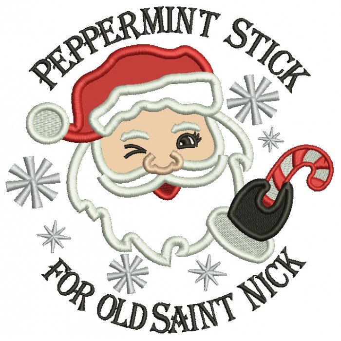 Peppermint Stick For Old Saint Nick Christmas Applique Machine Embroidery Design Digitized Pattern