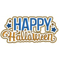 Happy Halloween Saying With Stars Applique Machine Embroidery Design Digitized Pattern