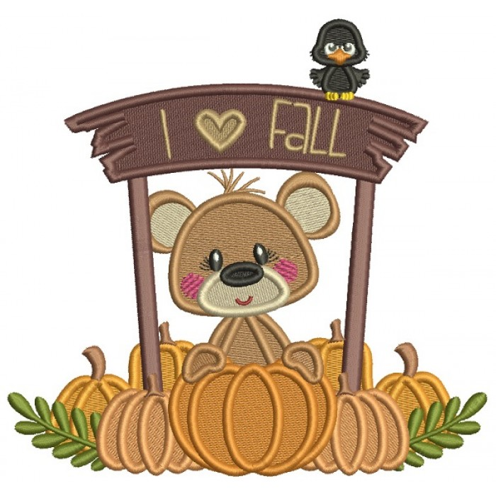 I Love Fall Cute Bear With Pumpkins Filled Machine Embroidery Design Digitized Pattern