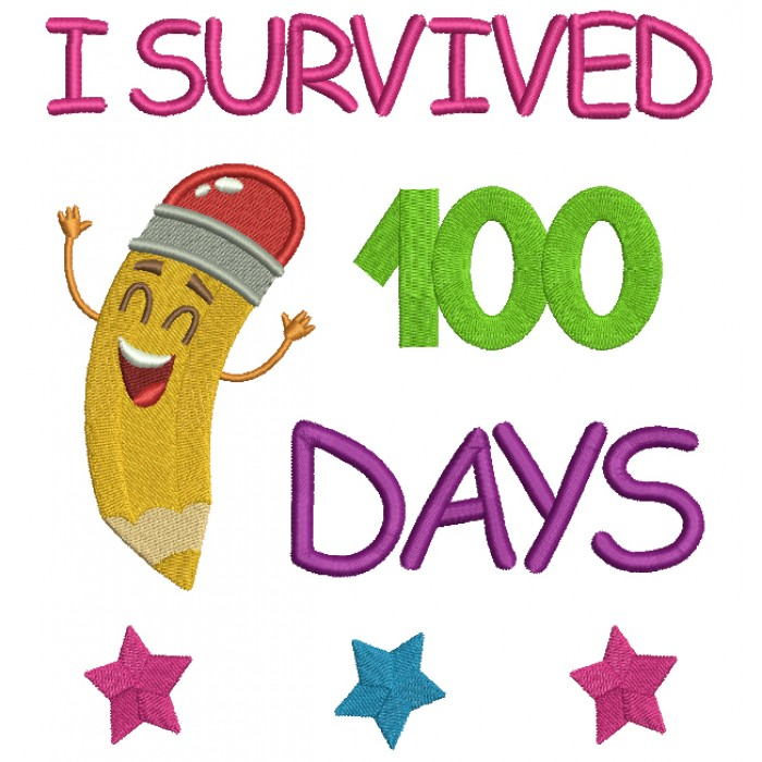 I survived 100 Days Of School Happy Pencil Filled Machine Embroidery Design Digitized Pattern