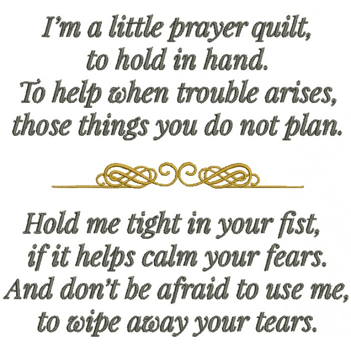 I'm A Little Prayer Quilt To Hold In Hand To Help When Trouble Arises Those Things You Do Not Plan Filled Machine Embroidery Design Digitized Pattern