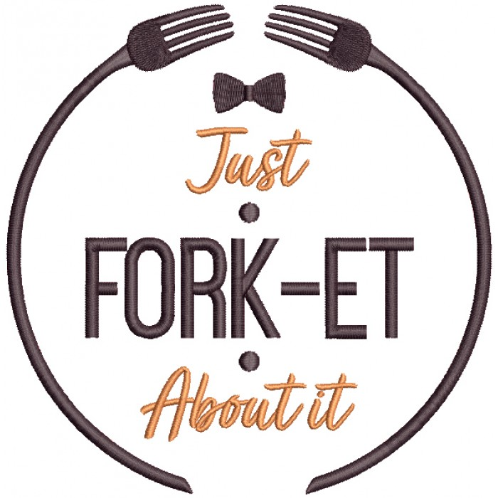Just Fork-Et About It Food Filled Machine Embroidery Design Digitized Pattern