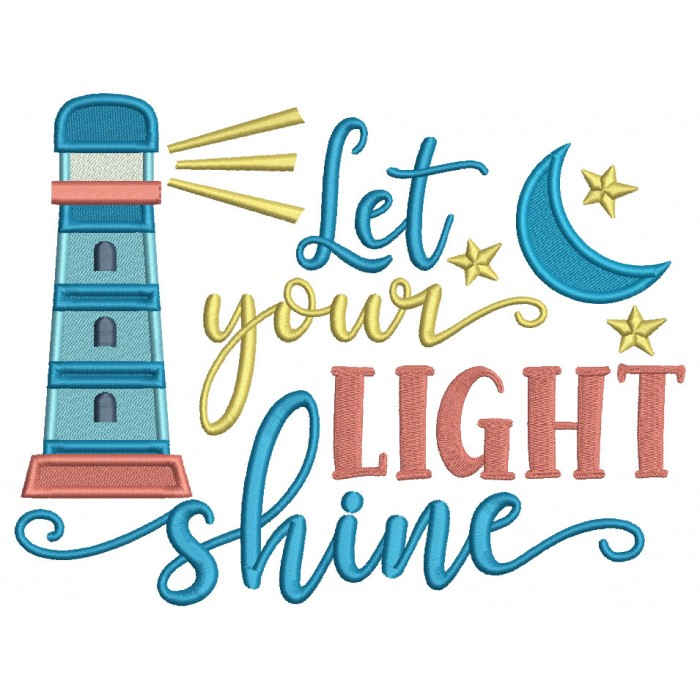 Let Your Light Shine Lighthouse Filled Machine Embroidery Design Digitized Pattern