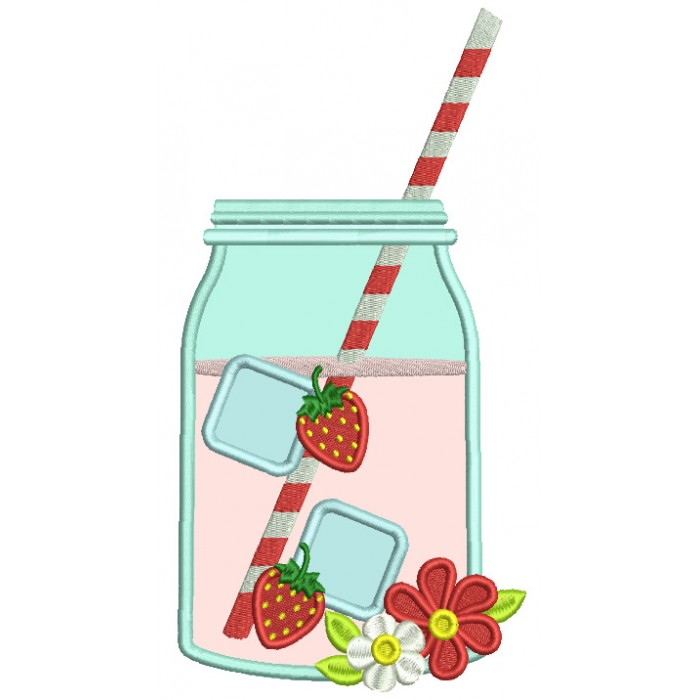 Mason Jar Drink With Ice Cubes And Strawberries Applique Machine Embroidery Design Digitized Pattern