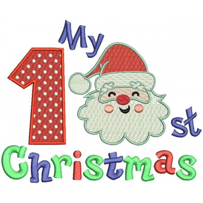 My First Christmas Santa Claus Filled Machine Embroidery Design Digitized Pattern
