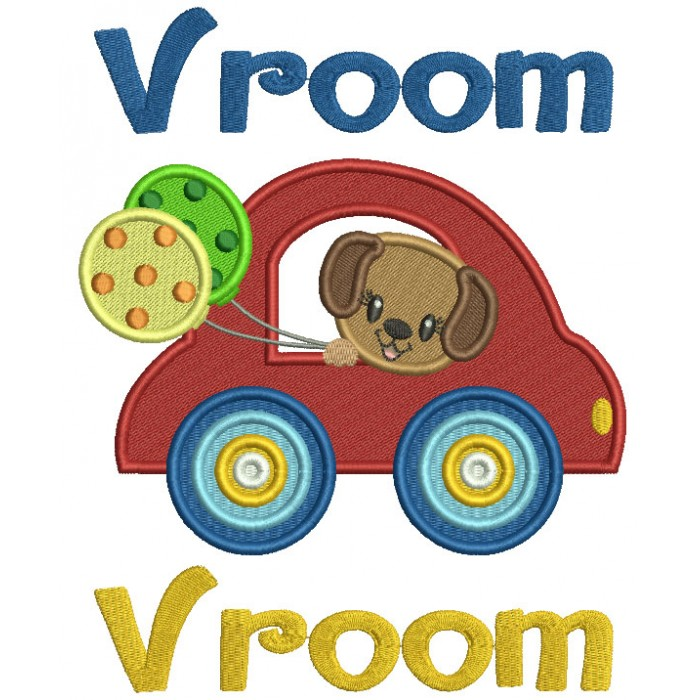Vroom Cute Little Puppy Riding In Car Holding Balloons Filled Machine Embroidery Design Digitized Pattern