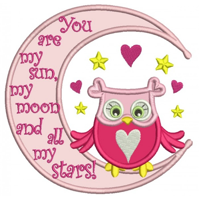 You Are My Sun Cute Owl Sittting On The Moon Applique Machine Embroidery Design Digitized Pattern