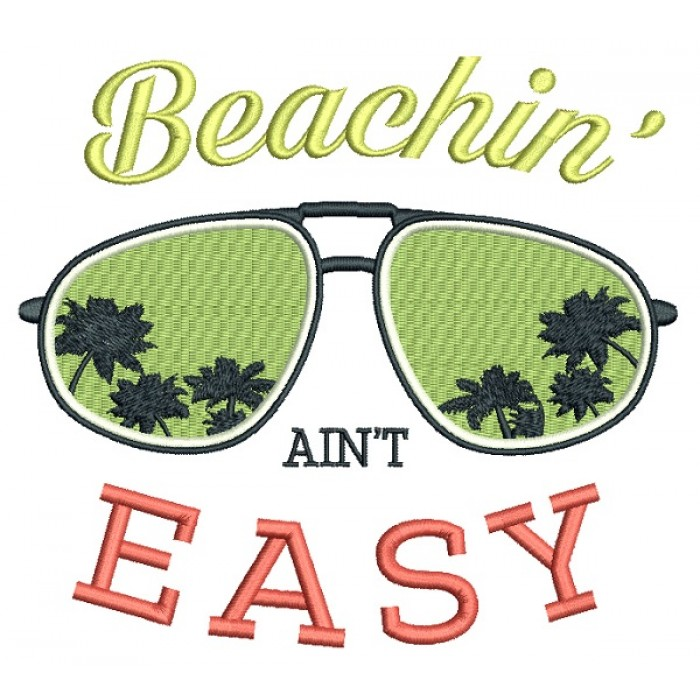 Beachin Ain't Easy Filled Machine Embroidery Design Digitized Pattern