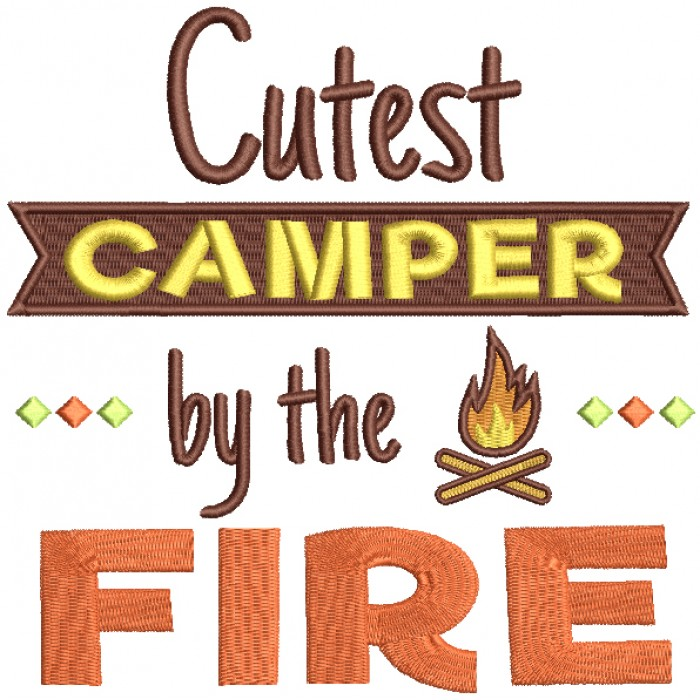 Cutest Camper By The Fire Filled Machine Embroidery Design Digitized Pattern