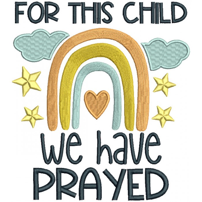 For This Child We Have Prayed Religious Filled Machine Embroidery Design Digitized Pattern