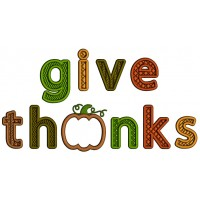 Give Thanks With Pumpkin Fall Applique Thanksgiving Machine Embroidery Design Digitized Pattern