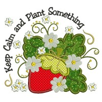 Keep Calm and Plant Something Strawberries Applique Machine Embroidery Design Digitized Pattern