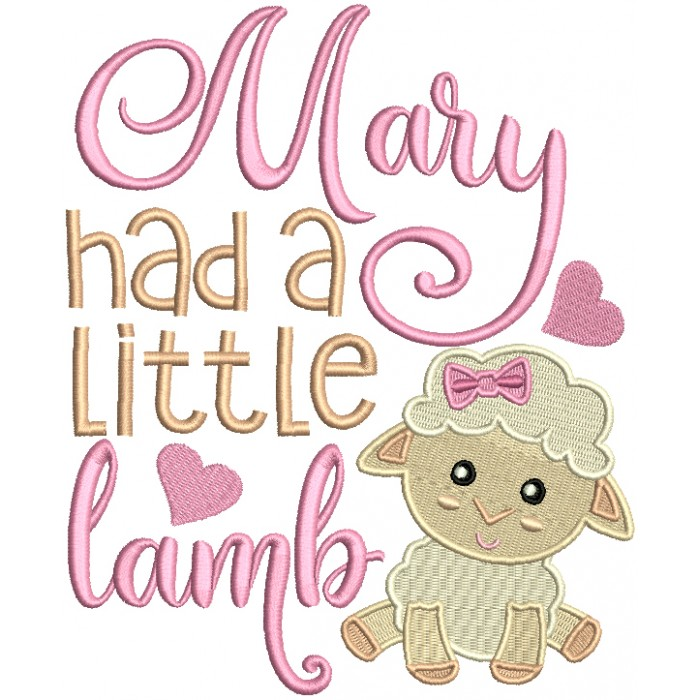 Marry Had a Little Lamb Filled Machine Embroidery Design Digitized Pattern