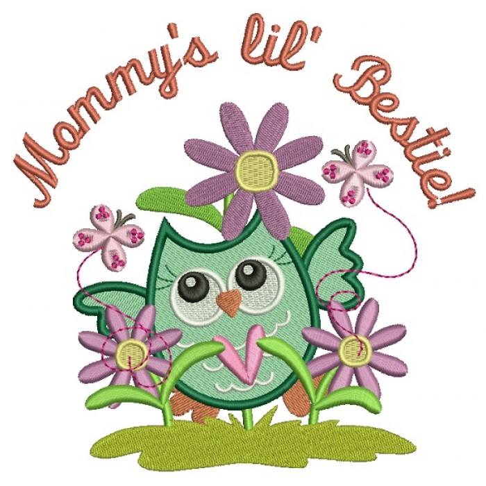 Mommy's Little Bestie Cute Owl With Flowers Filled Machine Embroidery Design Digitized Pattern